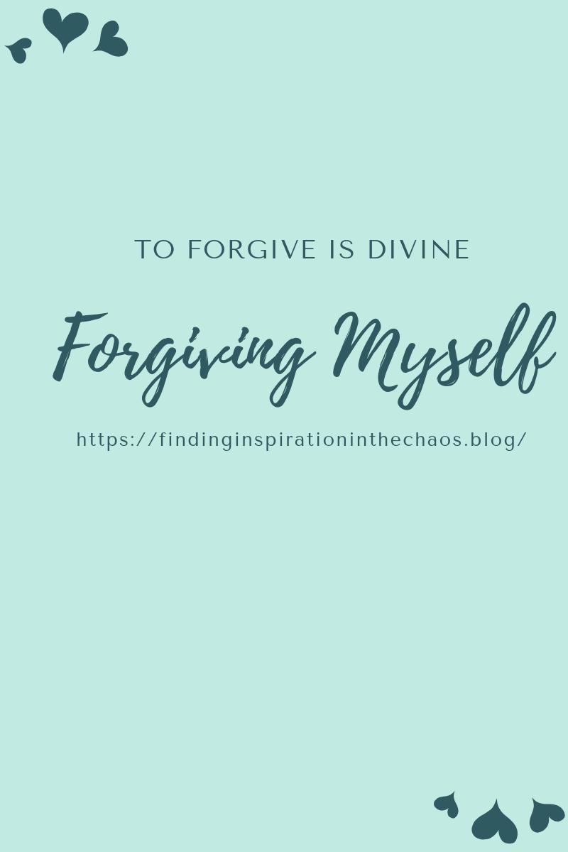 Forgiving Myself