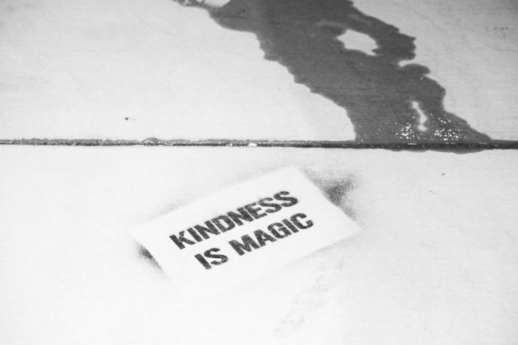 kindness is magic.